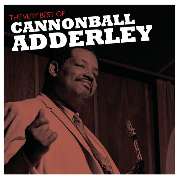 8120-cannonball-adderley-the-very-best-of-cannonball-adderley